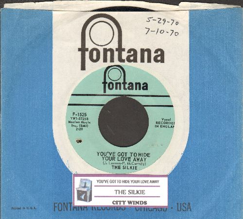 Silkie - You've Got To Hide Your Love Away/City Winds (with juke box label and Fontana company sleeve) (bb, wos) - NM9/ - 45 rpm Records