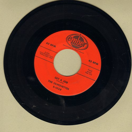Silhouettes - Get A Job/I Am Lonely (Original first issue) - VG7/ - 45 rpm Records