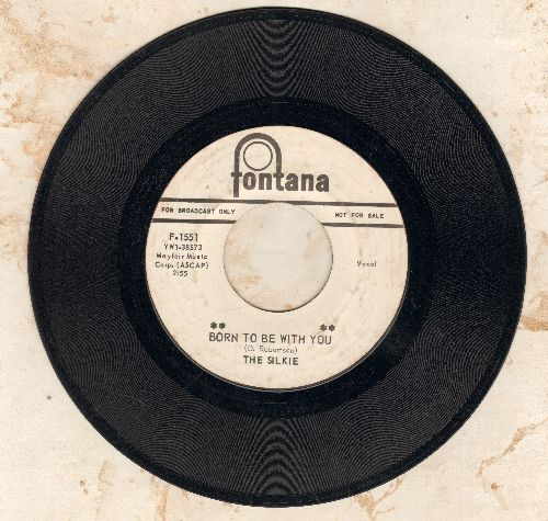 Silkie - Born To Be With You/I'm So Sorry (DJ advance pressing) - EX8/ - 45 rpm Records