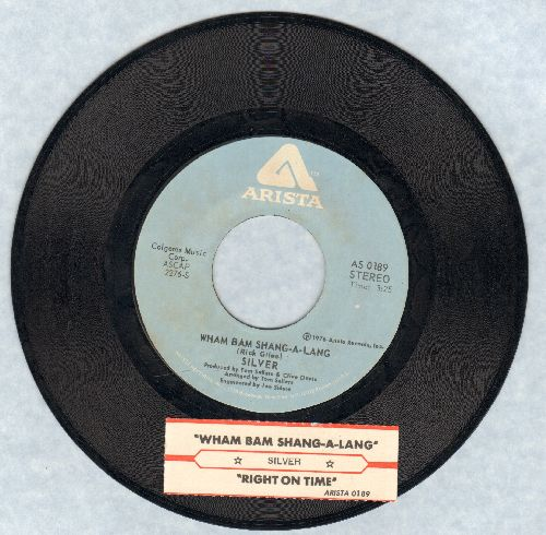 Silver - Wham Bam/Right On Time (with juke box label) - NM9/ - 45 rpm Records