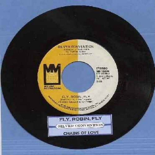 Silver Convention - Fly, Robin, Fly (this #1 world hit officially ushered-in the DISCO ERA)/Tiger Baby (with juke box label) - VG7/ - 45 rpm Records