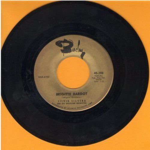 Silvera, Silvio - Brigitte Bardot/Tumba Lele (French Pressing, sung in Italian) - VG7/ - 45 rpm Records