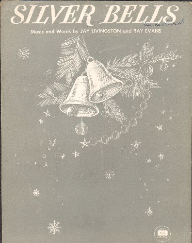 Livingston, Jay, Ray Evans - Silver Bells - SHEET MUSIC for the popular Christmas Song featured in film -The Lemon Drop Kid- starring Bob Hope and Marilyn Maxwell (This is SHEET MUSIC, NOT any other kind of media!) - EX8/ - Sheet Music
