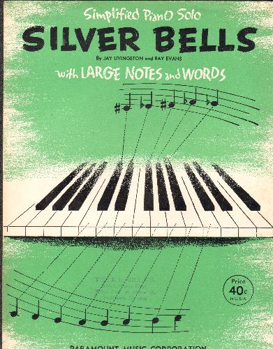 Livingston, Jay, Ray Evans - Silver Bells - Vintage SHEET MUSIC for the Christmas Standard by Jay Livingston and Ray Evans, Simplified Piano Solo with large notes and words. GREAT Christmas gift for a piano student! - EX8/ - Sheet Music