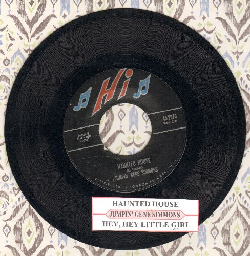 Simmons, Gene - Haunted House/Hey, Hey Little Girl (with juke box label) - EX8/ - 45 rpm Records