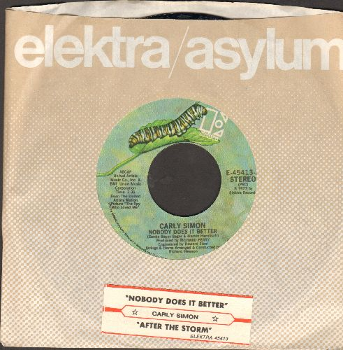 Simon, Carly - Nobody Does It Better/After The Storm (with Elektra company sleeve and juke box label) - EX8/ - 45 rpm Records