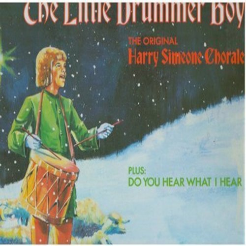 Simeone, Harry Chorale - The Little Drummer Boy: Do You hear What I Hear, Christmas Prelude/Inerlude/Postlude - A 1981 recording using the latest technological equipment (Vinyl LP record) - NM9/NM9 - LP Records