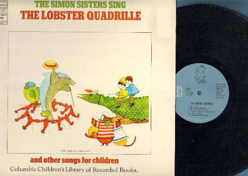 Simon Sisters - The Lobster Quadrille: The Lamb, Sleep Baby Sleep, Who Has Seen The Wind?, Calico Pie, Wynken Blynken And Nod (Vinyl STEREO LP record) - NM9/NM9 - LP Records