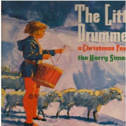 Simeone, Harry Chorale - The Little Drummer Boy: Sing We Now Of Christmas, Joy To The World, Deck The Halls, Silent Night (Vinyl MONO LP record) - EX8/EX8 - LP Records