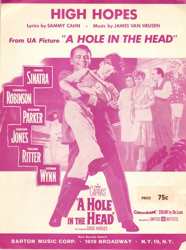 Sinatra, Frank - High Hopes - Vintage SHEET MUSIC for the Academy Award Winning Song from film -A Hole In The Head- starring Frank Sinatra. NICE cover art featuring Ol' Blue Eyes! - EX8/ - Sheet Music