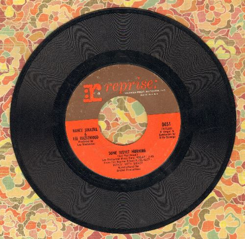 Sinatra, Nancy & Lee Hazelwood - Some Velvet Morning/Oh Lonesome Me  - EX8/ - 45 rpm Records