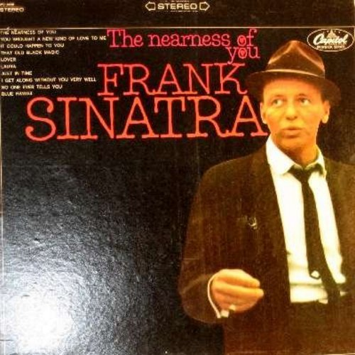 Sinatra, Frank - The Nearness Of You: That Old Black Magic, Laura, Blue Hawaii, It Could Happen To You (Vinyl STEREO LP record, rainbow circle label) - NM9/EX8 - LP Records