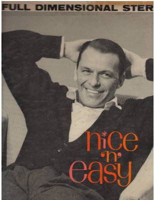 Sinatra, Frank - Nice 'N' Easy: How Deep Is The Ocean, Embraceable You, Dream, That Old Feeling, Fools Rush In (Vinyl STEREO LP record) - EX8/VG7 - LP Records