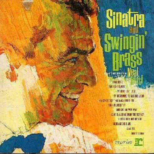 Sinatra, Frank - Sinatra And Swingin' Brass: Ain't She Sweet, I Get A Kick Out Of You, Goody Goody, Serenade In Blue, Tangerine (Vinyl MONO LP record, gate-fold cover) - EX8/VG7 - LP Records