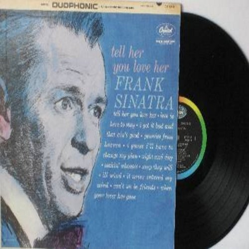 Sinatra, Frank - Tell Her You Love Her: Love Is Here To Stay, I Got It Bad And That Ain't Good, Makin' Whoopie, Pennies From Heaven, Night And Day, Weep They Will (Vinyl LP record, DT Dynamic issue for STEREO only) - EX8/NM9 - LP Records