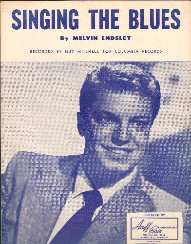 Mitchell, Guy - Singing The Blues - Original 1954 Sheet Music to the ballad made popular by Guy Mitchell - 65 years old, still in excellent condition! A RARE find! - EX8/ - Sheet Music