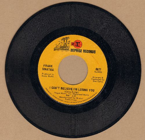 Sinatra, Frank - I Can't Believe I'm Losing You/How Old Am I? - NM9/ - 45 rpm Records