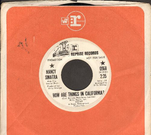 Sinatra, Nancy - How Are Things In California?I'm Not A Girl Anymore (DJ advance pressing with Reprise company sleeve) - EX8/ - 45 rpm Records