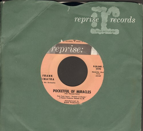 Sinatra, Frank - Pocketful Of Miracles/Make It And It's Yours (Theme from film -Pocketful Of Miracles- starring Bette Davis and Ann-Margret) (MINT condition with Reprise company sleeve) - M10/ - 45 rpm Records