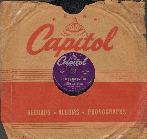 Sinatra, Frank - I'm Gonna Live Till I Die/Melody Of Love (10 inch 78 rpm record with Capitol company sleeve) - EX8/ - 45 rpm Records