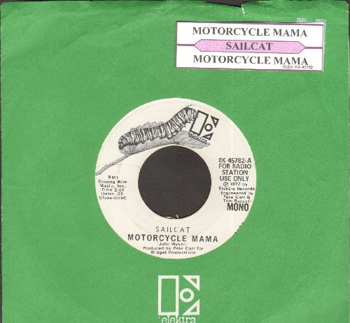 Sailcat - Motorcycle Mama (double-A-sided DJ advance pressing with juke box label and Elektra company sleeve) - NM9/ - 45 rpm Records