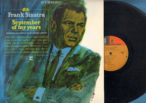 Sinatra, Frank - September Of My Years: September Song, Last Night When We Were Young, Once Upon A Time, This Is All I Ask, It Gets Lonely Early (Vinyl STEREO LP record) - EX8/VG7 - LP Records