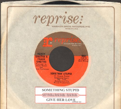 Sinatra, Nancy & Frank - Something Stupid/Give Her Love (with juke box label and Reprise company sleeve) - NM9/ - 45 rpm Records