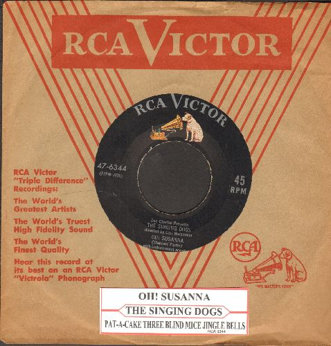 Singing Dogs - Oh! Susanna/Pat-A-Cake Three Bling Mice (with juke box label and vintage RCA company sleeve) - NM9/ - 45 rpm Records
