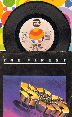 S.O.S. Band - The Finest/I Don't Want Nobody Else (with picture sleeve) - M10/EX8 - 45 rpm Records