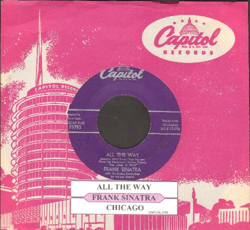 Sinatra, Frank - All The Way/Chicago (purple label first issue with juke box label and vintage Capitol company sleeve) - EX8/ - 45 rpm Records
