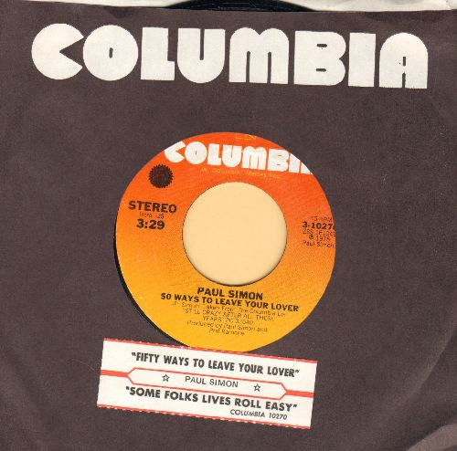 Simon, Paul - 50 Ways To Leave Your Lover/Some Folks Lives Roll Easy (with juke box label and Columbia company sleeve) - NM9/ - 45 rpm Records