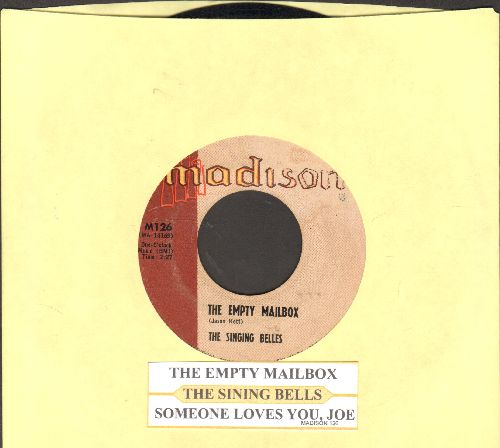 Singing Belles - Someone Loves You, Joe/The Empty Mailbox (with juke box label) - EX8/ - 45 rpm Records
