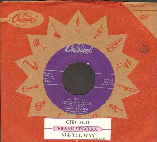 Sinatra, Frank - All The Way/Chicago (purple label first issue with juke box label and vintage Capitol company sleeve) - VG7/ - 45 rpm Records