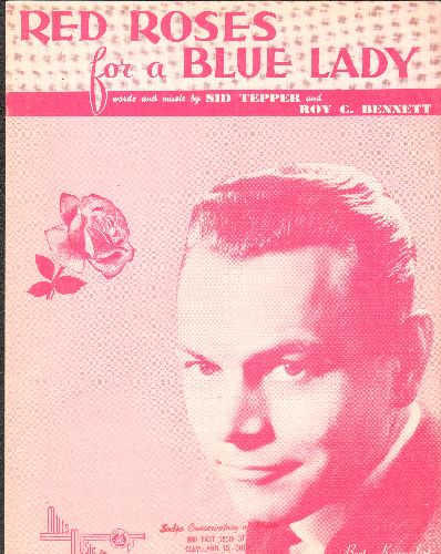 Kaempfert, Bert, Wayne Newton - Red Roses For A Blue Lady - Vintage SHEET MUSIC for the Standard made pouplar by Wayne Newton. NICE portrait of Legendary Big Band Leader Bert Kaempfert. - NM9/ - Sheet Music