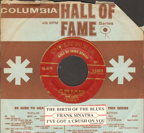 Sinatra, Frank - The Birth Of The Blues/I've Got A Crush On You (with  juke box label and Columbia company sleeve) - EX8/ - 45 rpm Records