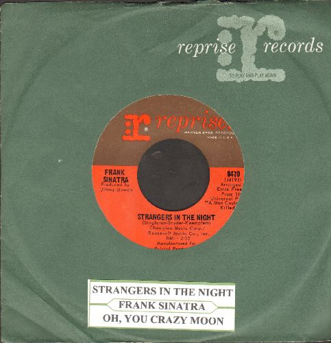 Sinatra, Frank - Strangers In The Night/Oh, You Crazy Moon (with vintage juke box label and Reprise company sleeve) - EX8/ - 45 rpm Records