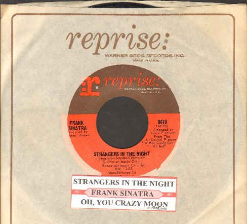 Sinatra, Frank - Strangers In The Night/Oh, You Crazy Moon (with juke box label and Reprise company sleeve) - EX8/ - 45 rpm Records
