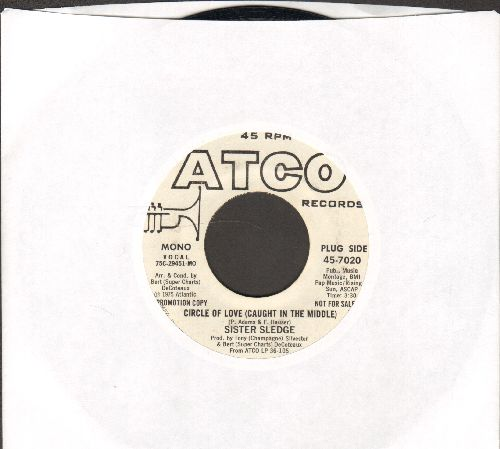 Sister Sledge - Circle Of Love (Caught In The Middle) (double-A-sided DJ advance copy) - EX8/ - 45 rpm Records