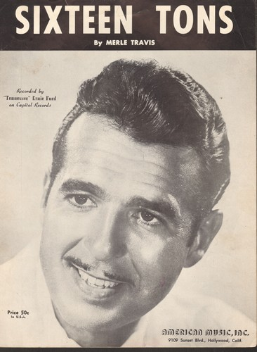 Ford, Tennessee Ernie - Sixteen Tons - Vintage SHEET MUSIC for the song made popular by Tennessee Ernie Ford (NICE cover portrait of the entertainer, minor woc)) - EX8/ - Sheet Music