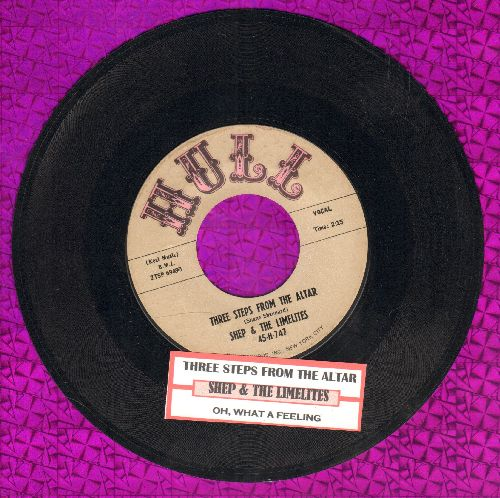 Shep & The Limelites - Three Steps From The Altar/Oh, What A Feeling (with juke box label) - EX8/ - 45 rpm Records