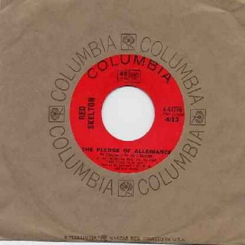 Skelton, Red - The Pledge Of Allegiance/A Tribute To The Circus (with Columbia company sleeve) - EX8/ - 45 rpm Records