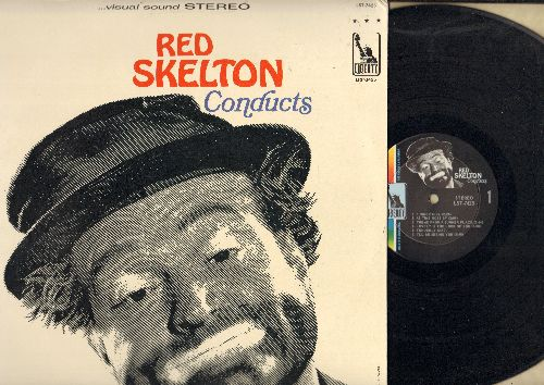 Skelton, Red - Red Skelton Conducts: Theme From A Summer Place, Smile, I'll Be Seeing You, Laugh! Clown! Laugh! (vinyl STEREO LP record) - NM9/NM9 - LP Records