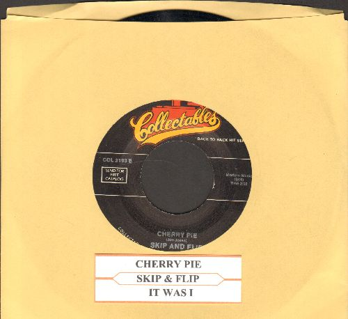 Skip & Flip - Cherry Pie/It Was I (double-hit early re-issue with juke box label) - NM9/ - 45 rpm Records