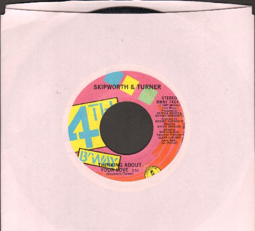 Skipworth & Turner - Thinking About Love (long and short version) - VG7/ - 45 rpm Records