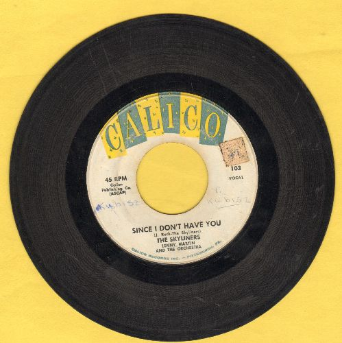 Skyliners - Since I Don't Have You/One Night, One Night - VG6/ - 45 rpm Records