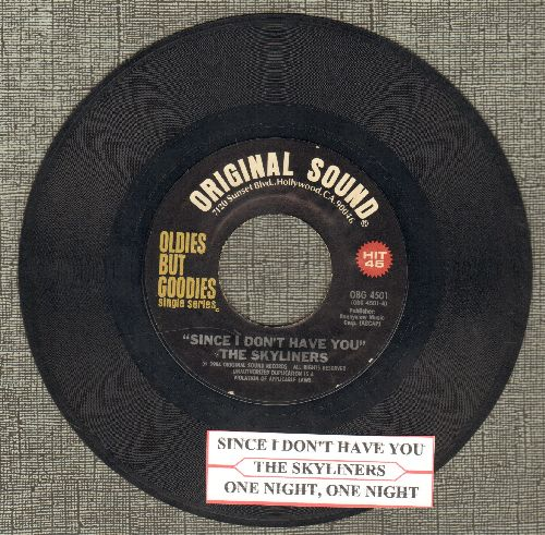 Skyliners - Since I Don't Have You/One Night, One Night (re-issue with juke box label) - EX8/ - 45 rpm Records