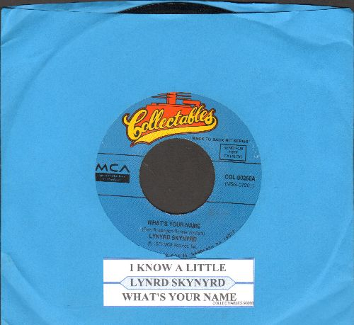 Lynyrd Skynyrd - What's Your Name/I Know A Little (double-hit re-issue with juke box label) - NM9/ - 45 rpm Records