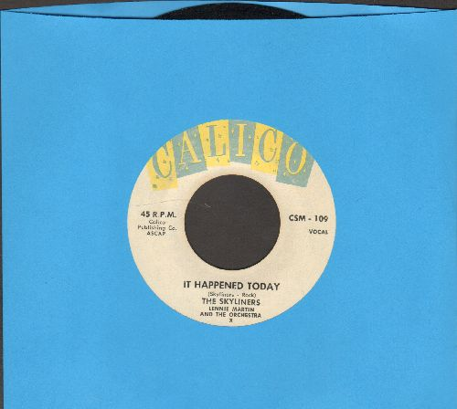 Skyliners - It Happened Today/Lonely Way - EX8/ - 45 rpm Records
