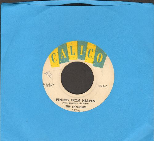 Skyliners - Pennies From Heaven/I'll Be Seeing You - EX8/ - 45 rpm Records