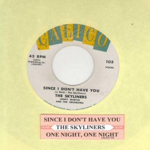 Skyliners - Since I Don't Have You/One Night, One Night (yellow/blue/white label first issue with juke box label) - VG7/ - 45 rpm Records